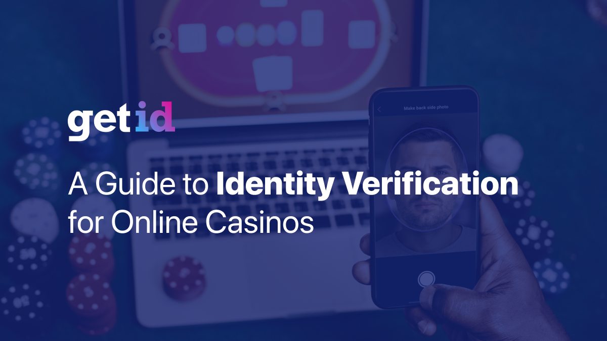 Online Casinos Kyc And Aml In 2020 The Definitive Guide