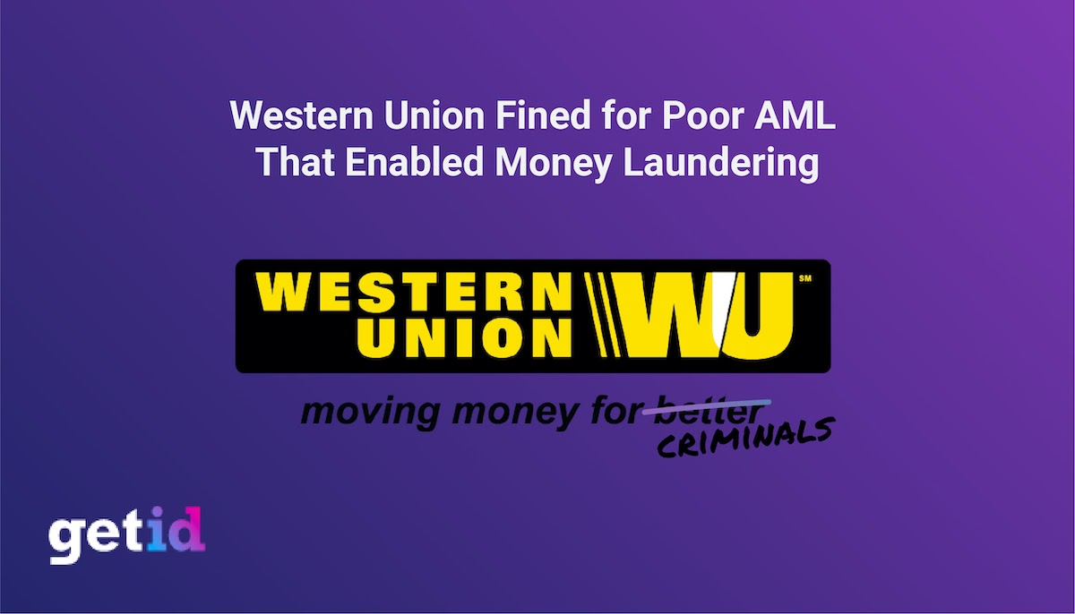 Western Union Fined for Poor AML that enabled Money Laundering