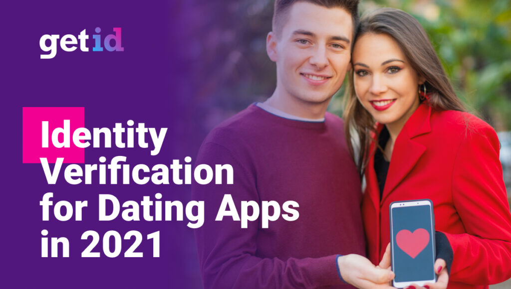 Identity Verifcation for Dating Apps