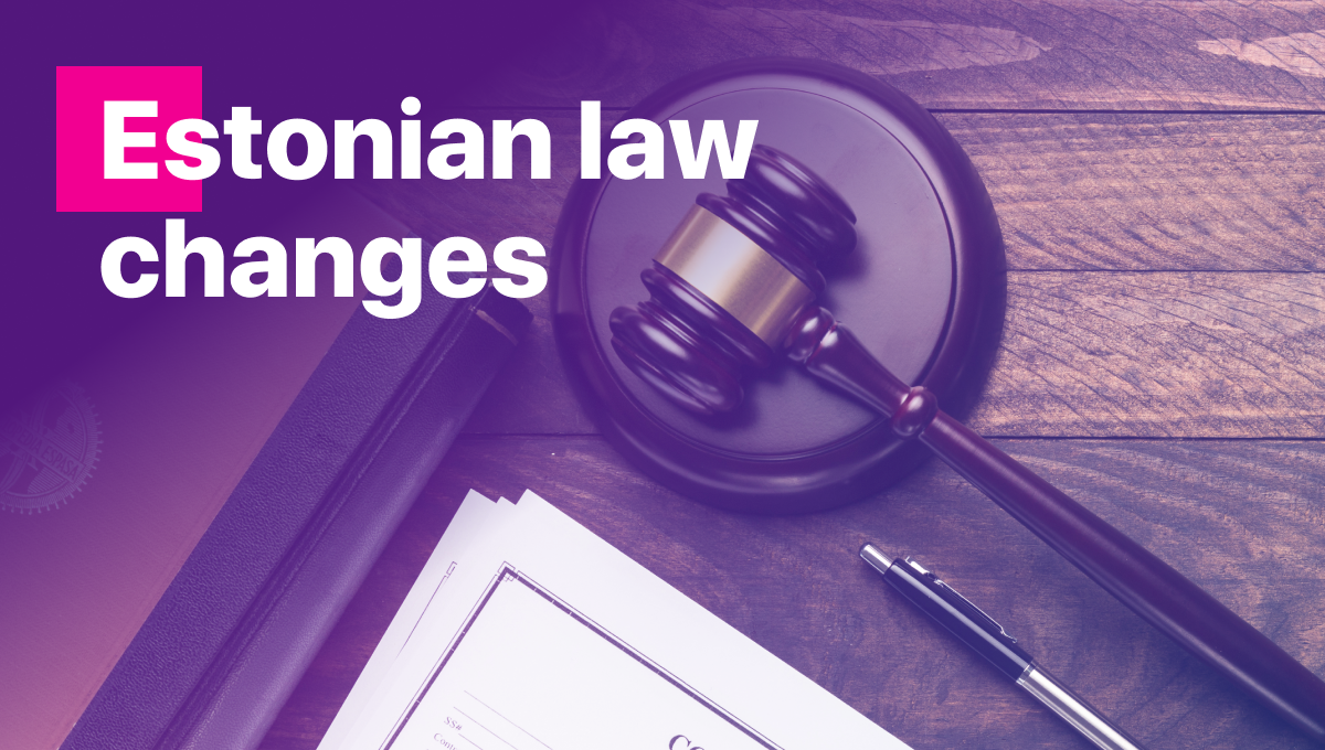 Cryptocurrency - Estonian Law Changes