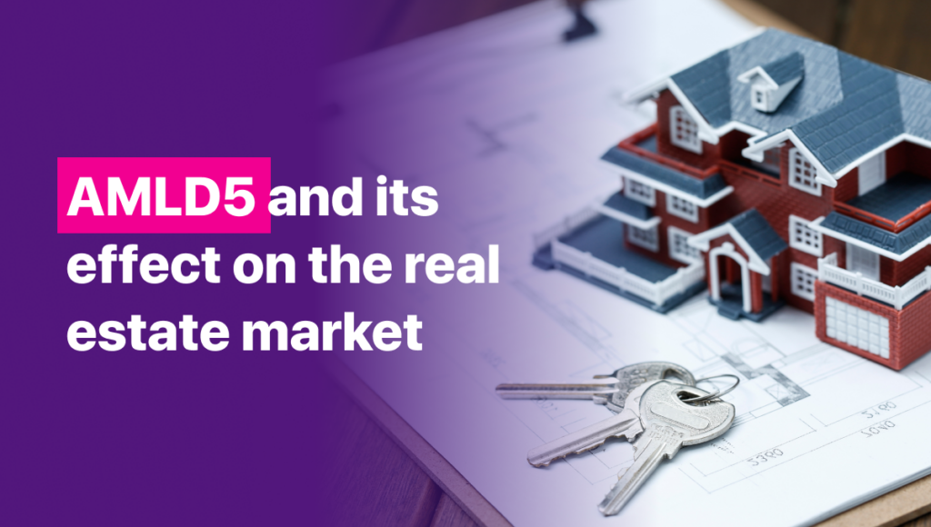 AMLD5 and its effect on real estate market
